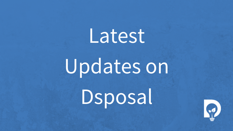 Latest Updates - Dsposal Ltd
