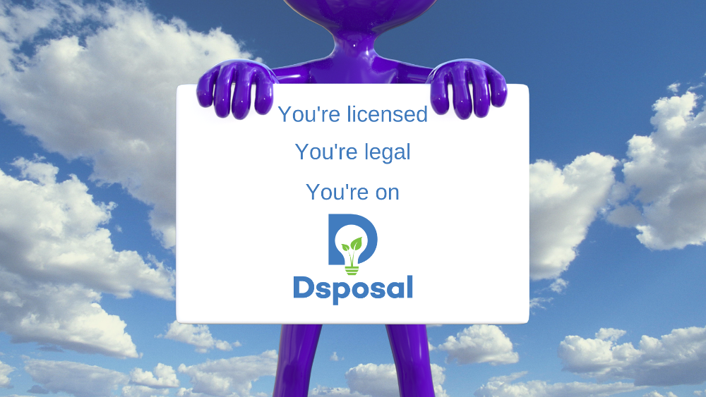 Plastic Man Holding Sign You're Licensed You're Legal You're On Dsposal