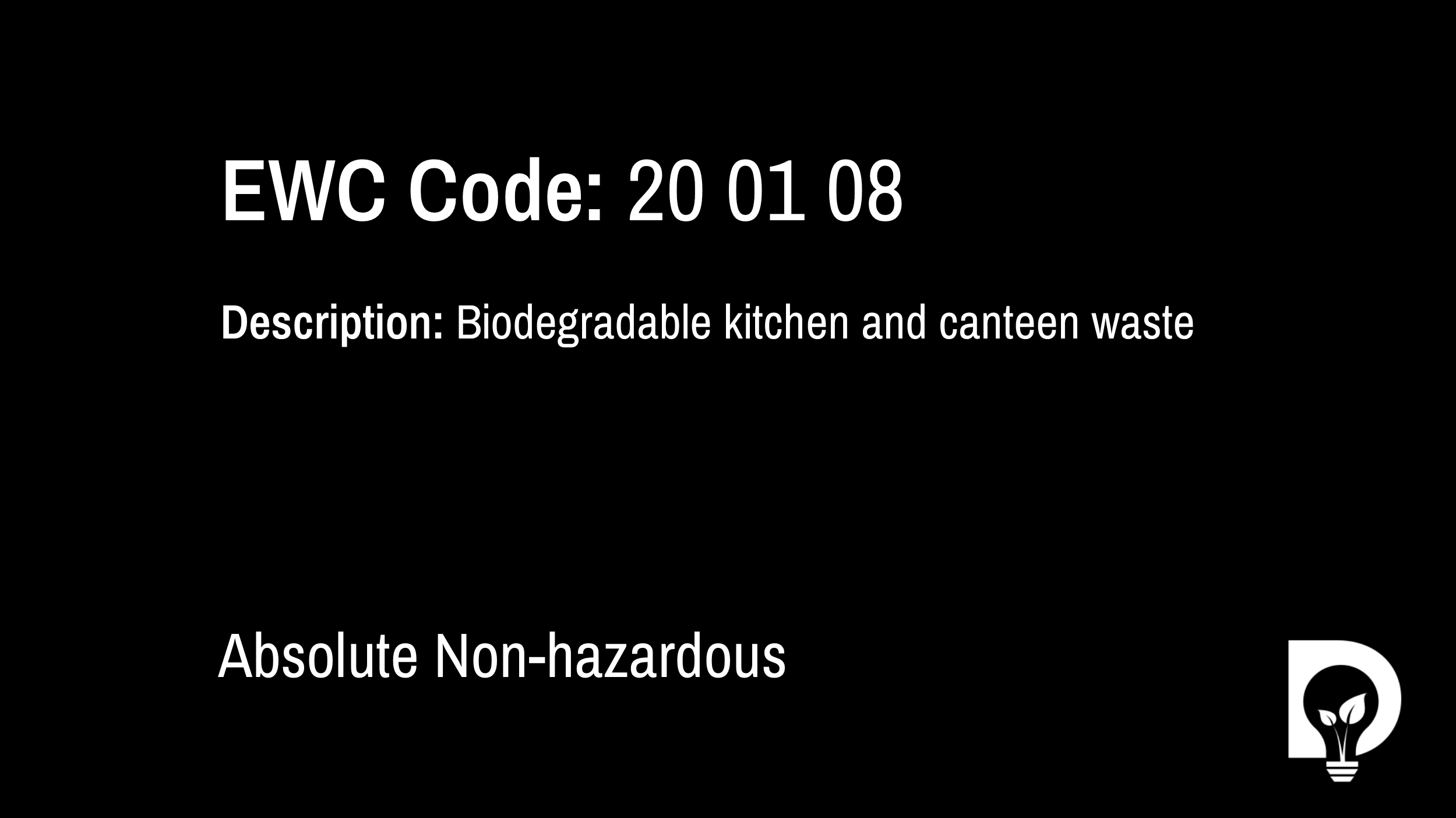 EWC Code: 20 01 08 - biodegradable kitchen and canteen waste. Type: Absolute Non-hazardous. Image by Dsposal