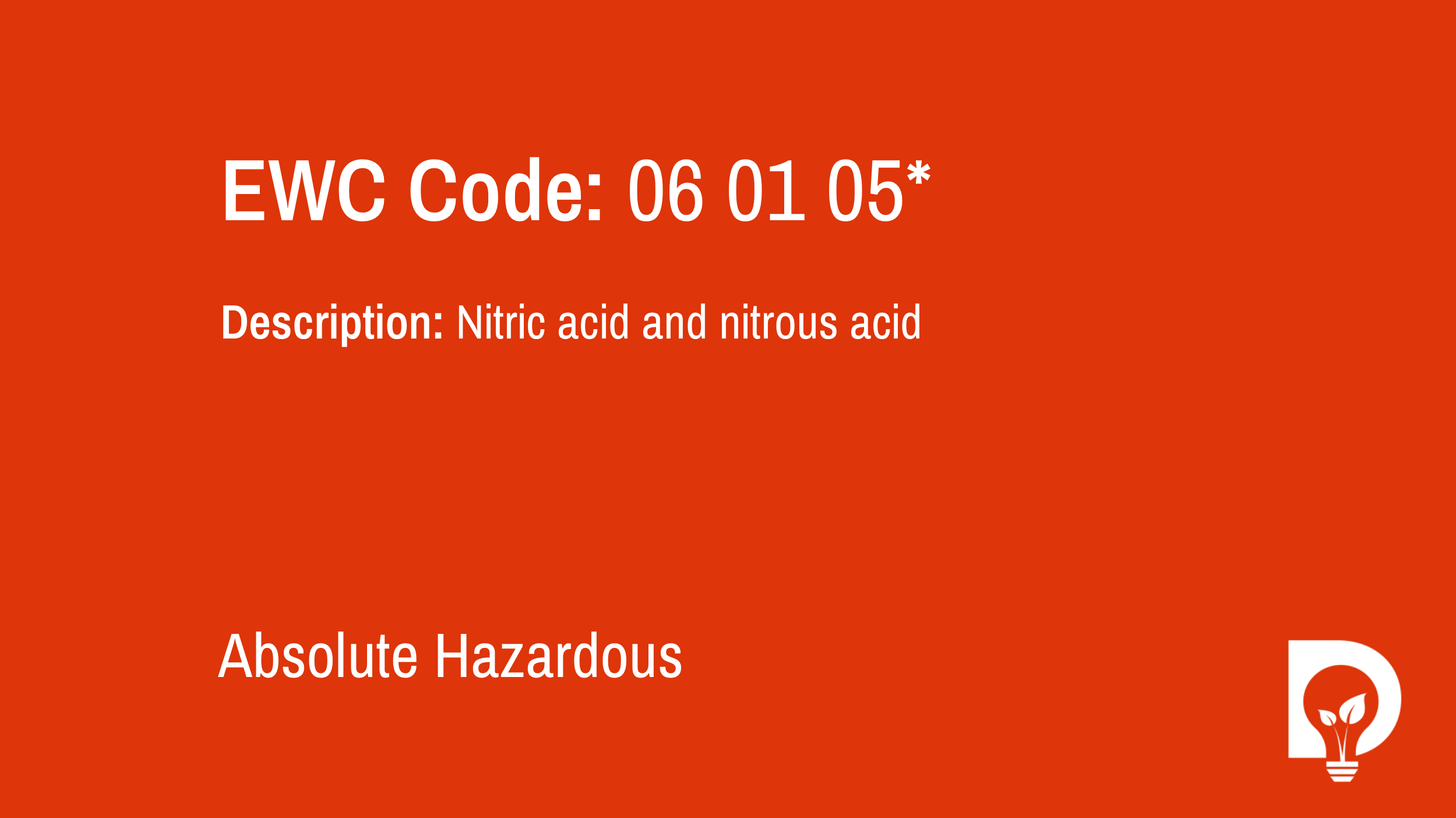 EWC Code: 06 01 05* - nitric acid and nitrous acid. Type: Absolute Hazardous. Image by Dsposal