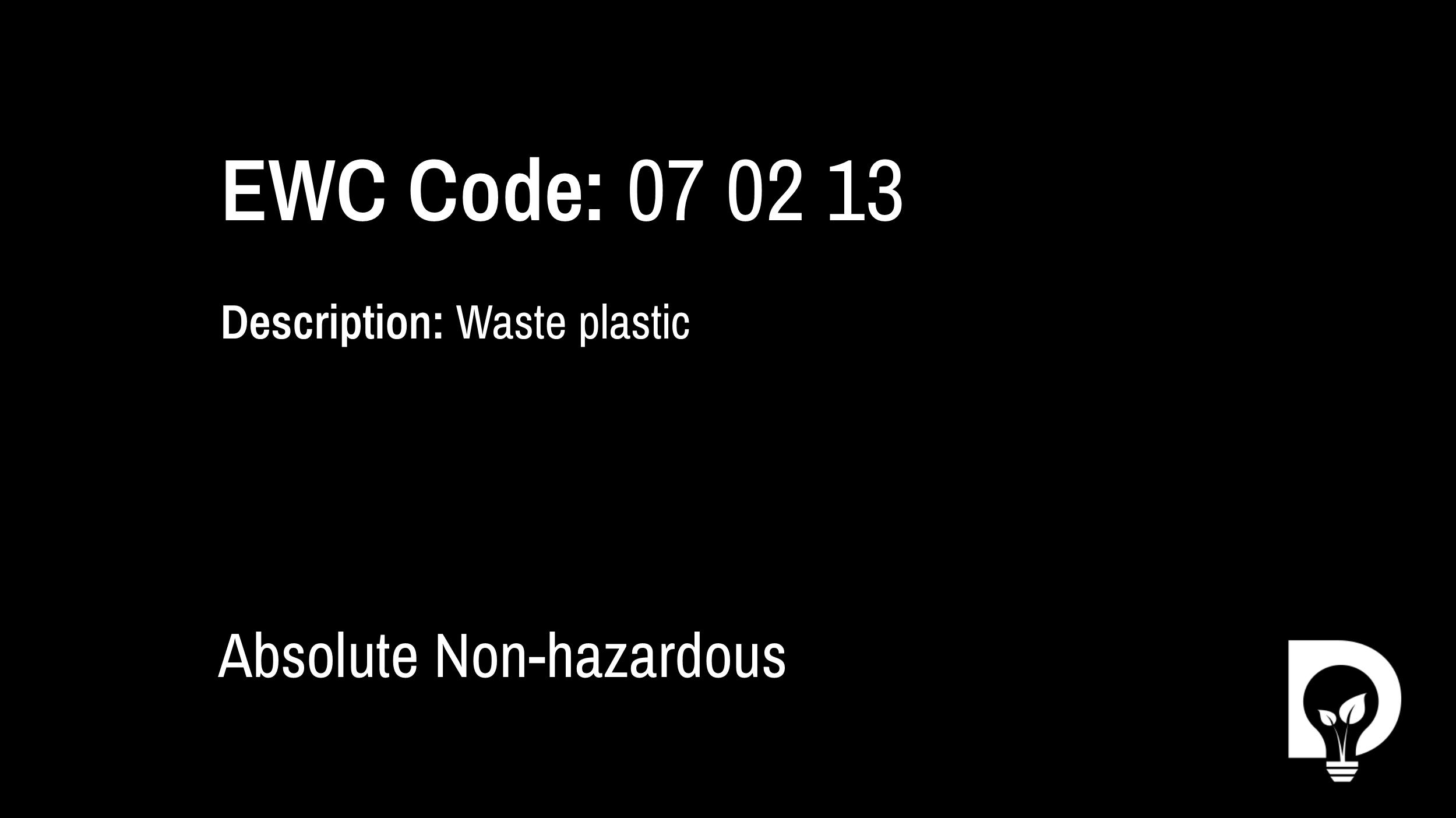 EWC Code: 07 02 13 | waste plastic - Dsposal Ltd