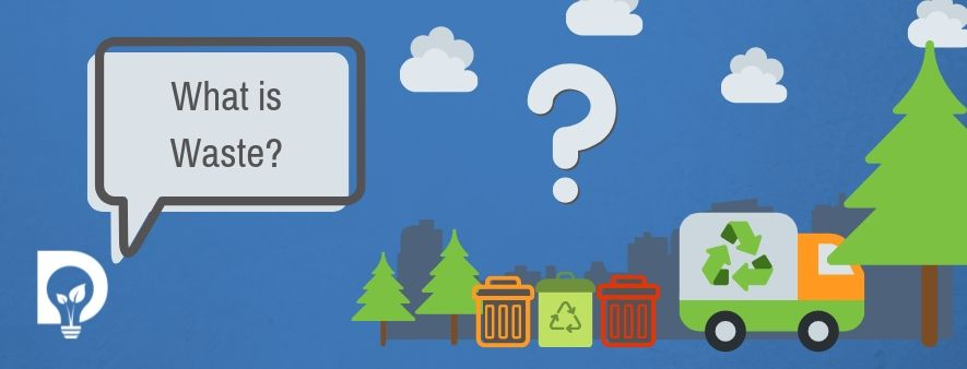 Dsposal What is Waste Graphic Question Mark over trash bins and refuse truck